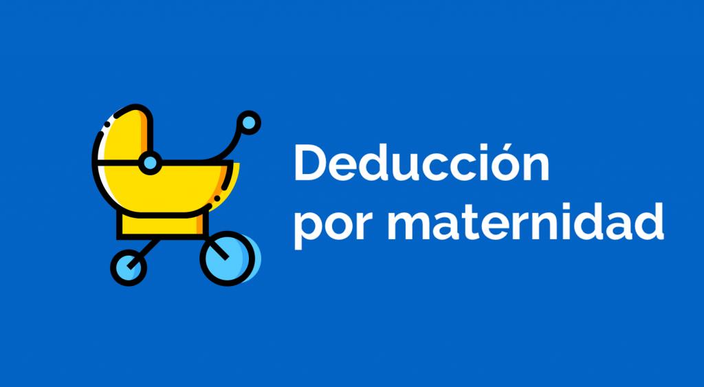 modelo 140 deducción por maternidad