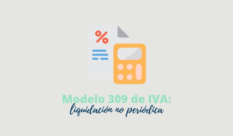 modelo 309 liquidación iva