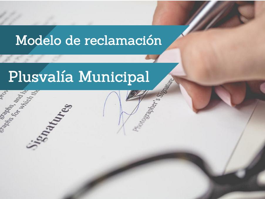 modelo reclamación plusvalía municipal asesoría