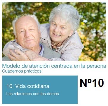 modelo de atención centrada en la persona cuadernos prácticos tomo 10