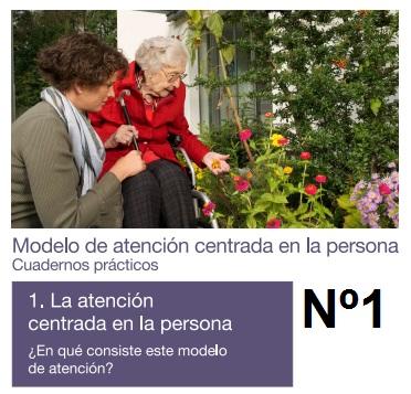 modelo de atención centrada en la persona cuadernos prácticos tomo 1