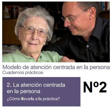 modelo de atención centrada en la persona cuadernos prácticos tomo 2