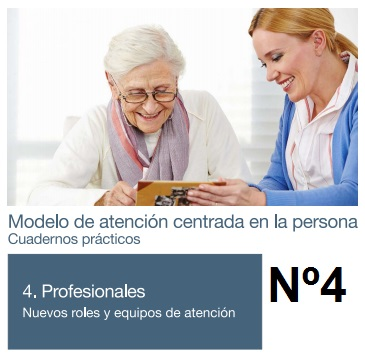 modelo de atención centrada en la persona cuadernos prácticos tomo 4