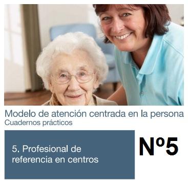 modelo de atención centrada en la persona cuadernos prácticos tomo 5